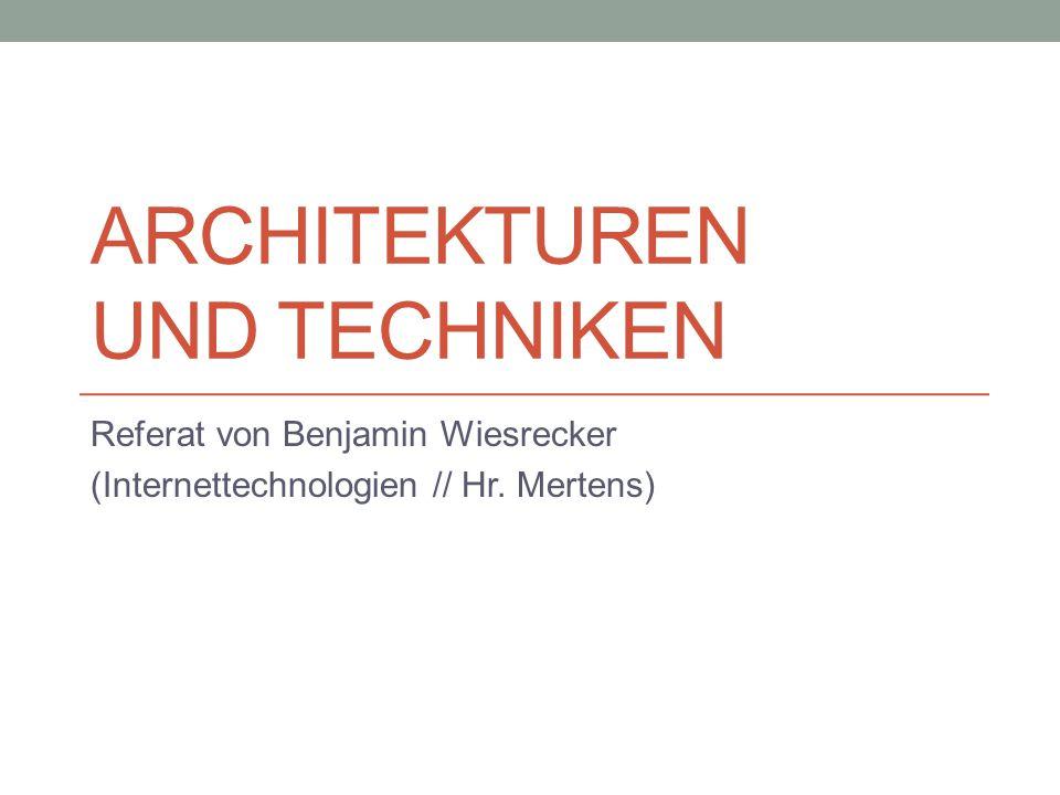 Architekturen und Techniken