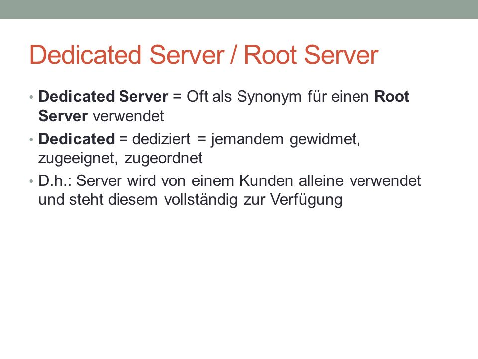 Dedicated Server / Root Server