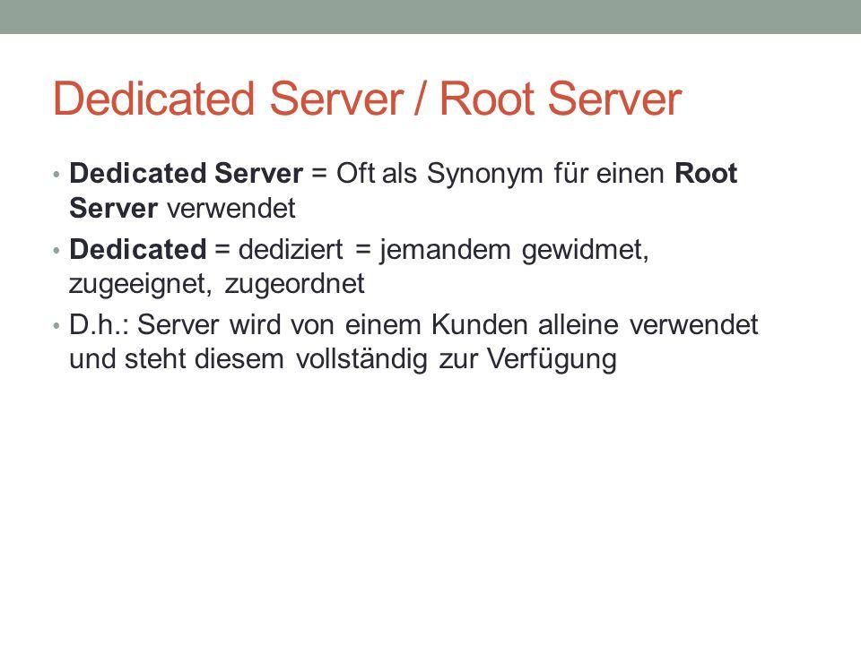 Dedicated Server / Root Server
