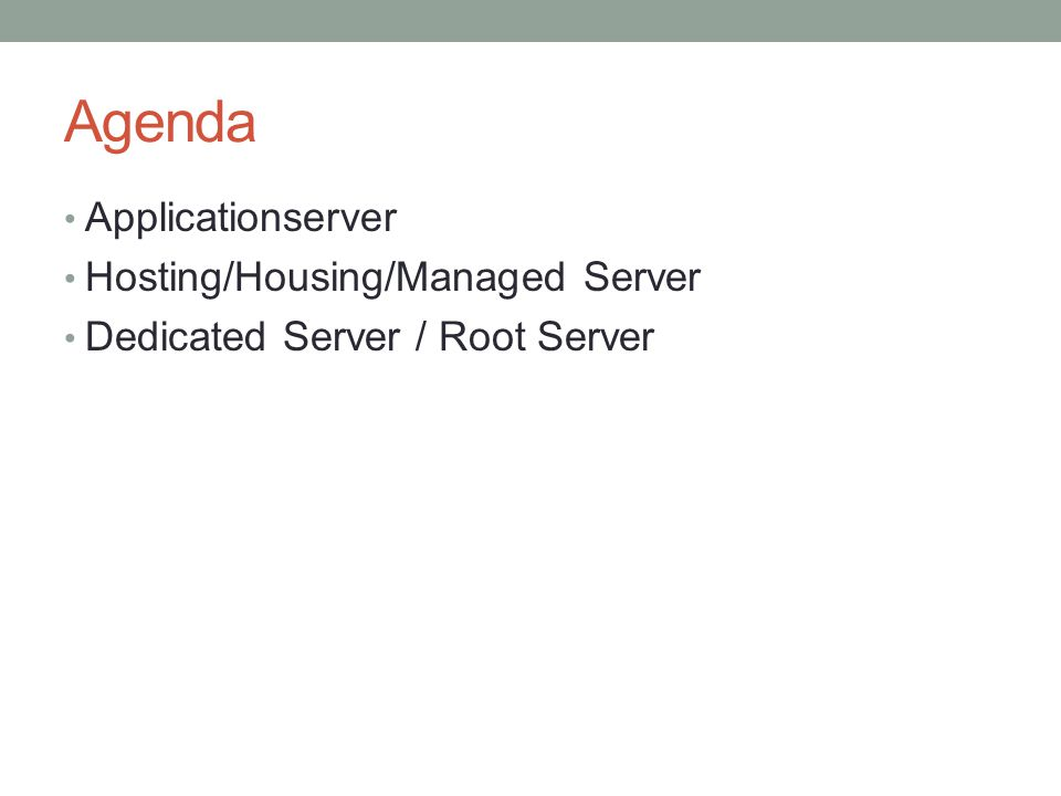 Agenda Applicationserver Hosting/Housing/Managed Server