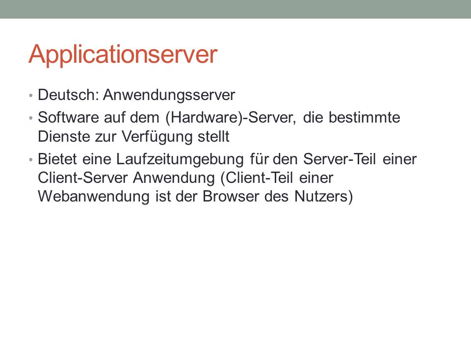 Applicationserver Deutsch: Anwendungsserver