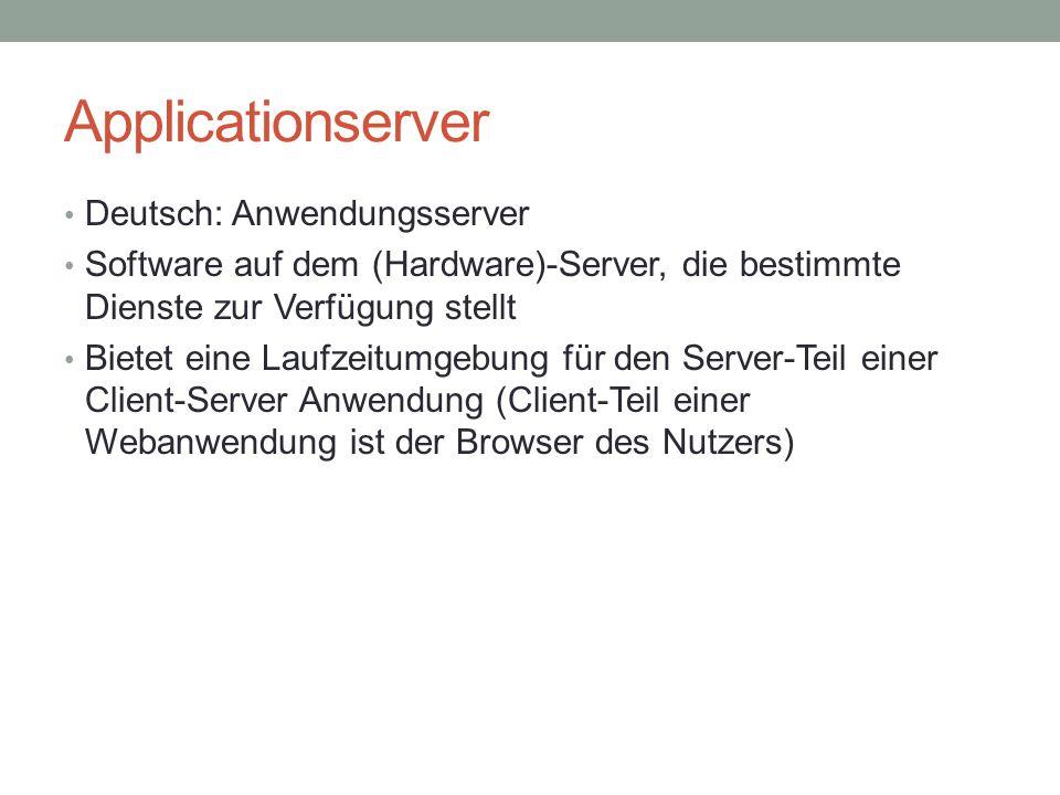 Applicationserver Deutsch: Anwendungsserver