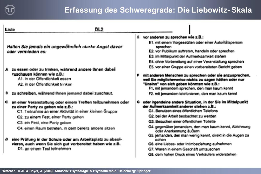 Erfassung des Schweregrads: Die Liebowitz- Skala