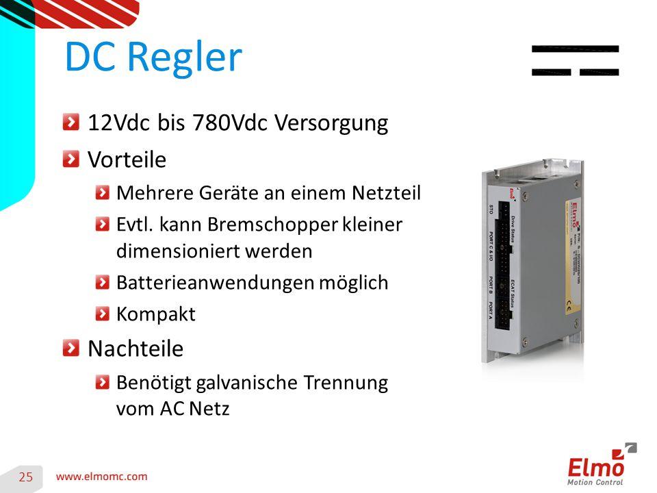 DC Regler 12Vdc bis 780Vdc Versorgung Vorteile Nachteile