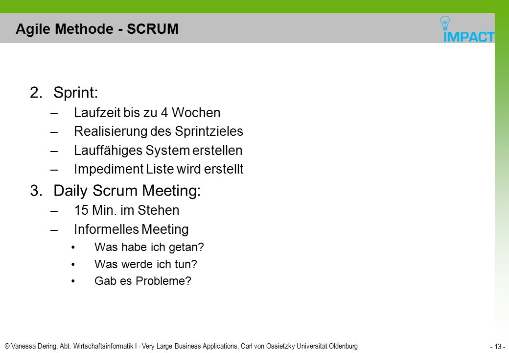Sprint: Daily Scrum Meeting: Agile Methode - SCRUM