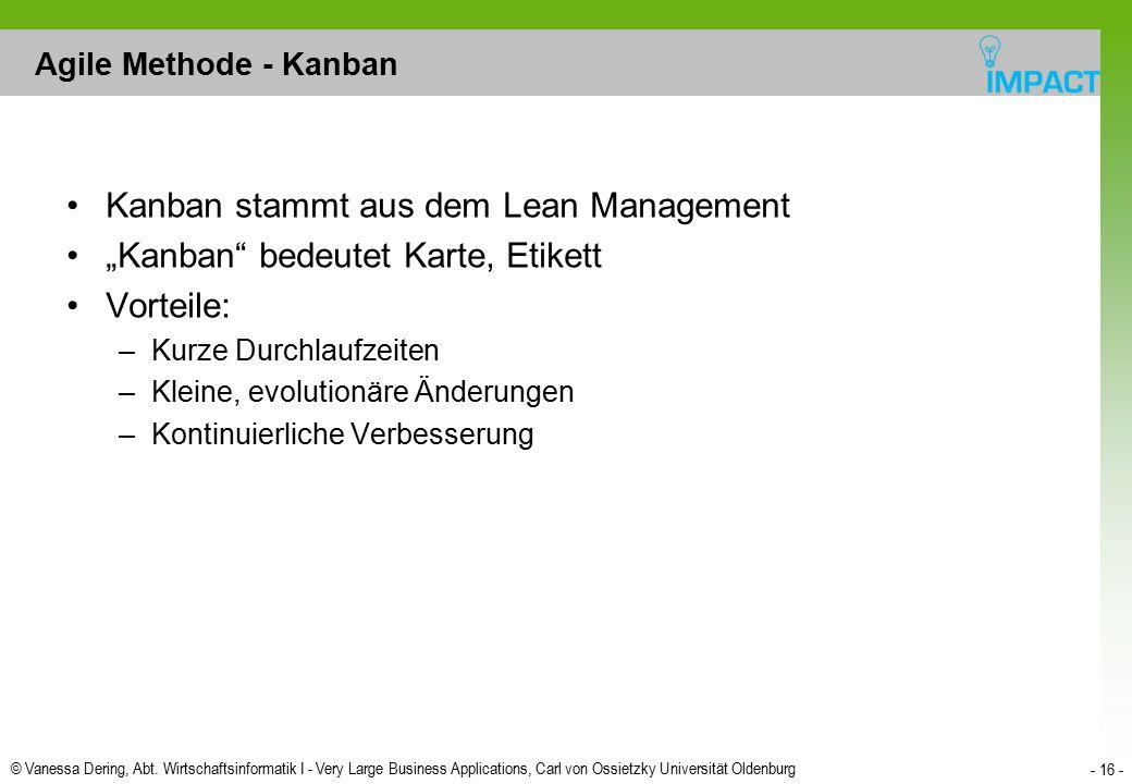 """Kanban stammt aus dem Lean Management """"Kanban bedeutet Karte, Etikett"""