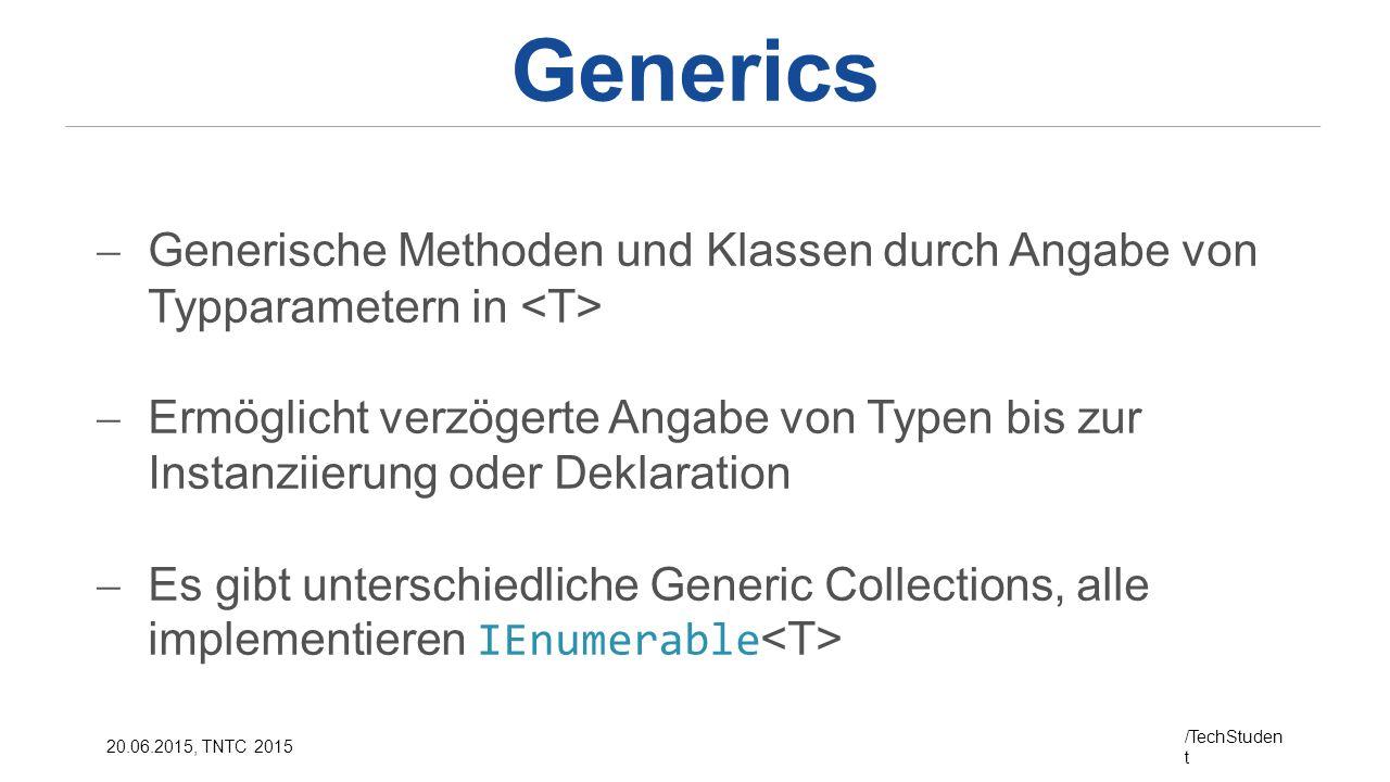 Generics Generische Methoden und Klassen durch Angabe von Typparametern in <T>