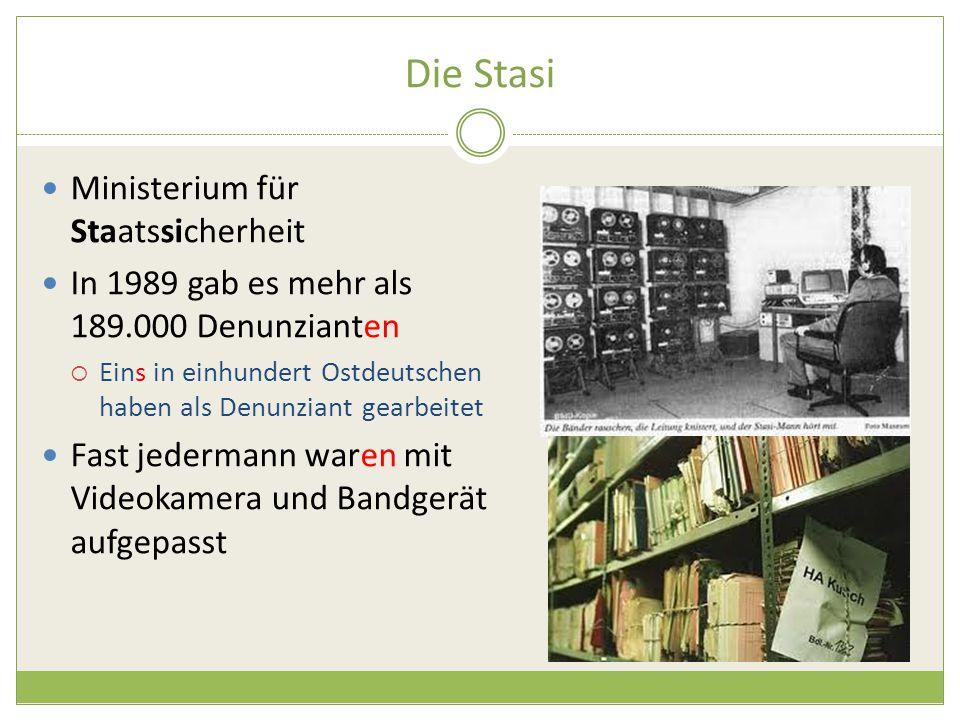 Die Stasi Ministerium für Staatssicherheit