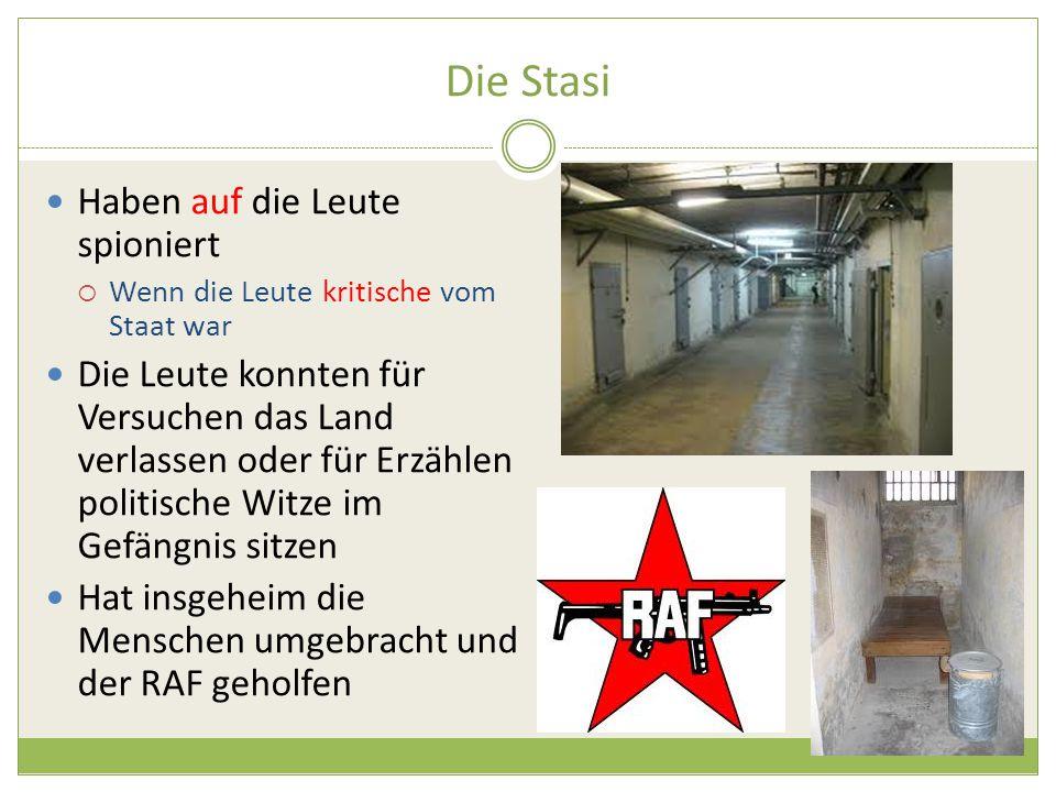 Die Stasi Haben auf die Leute spioniert