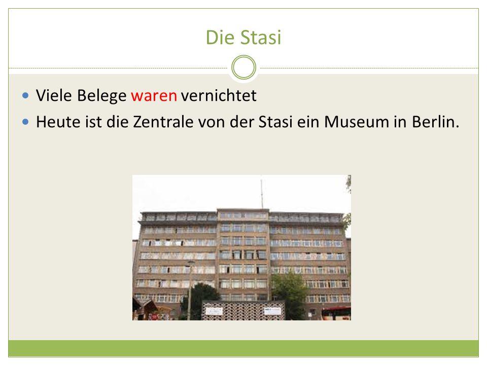 Die Stasi Viele Belege waren vernichtet