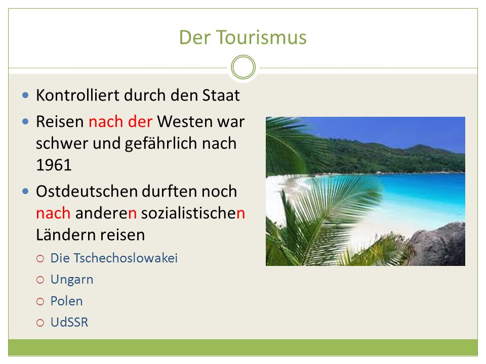 Der Tourismus Kontrolliert durch den Staat