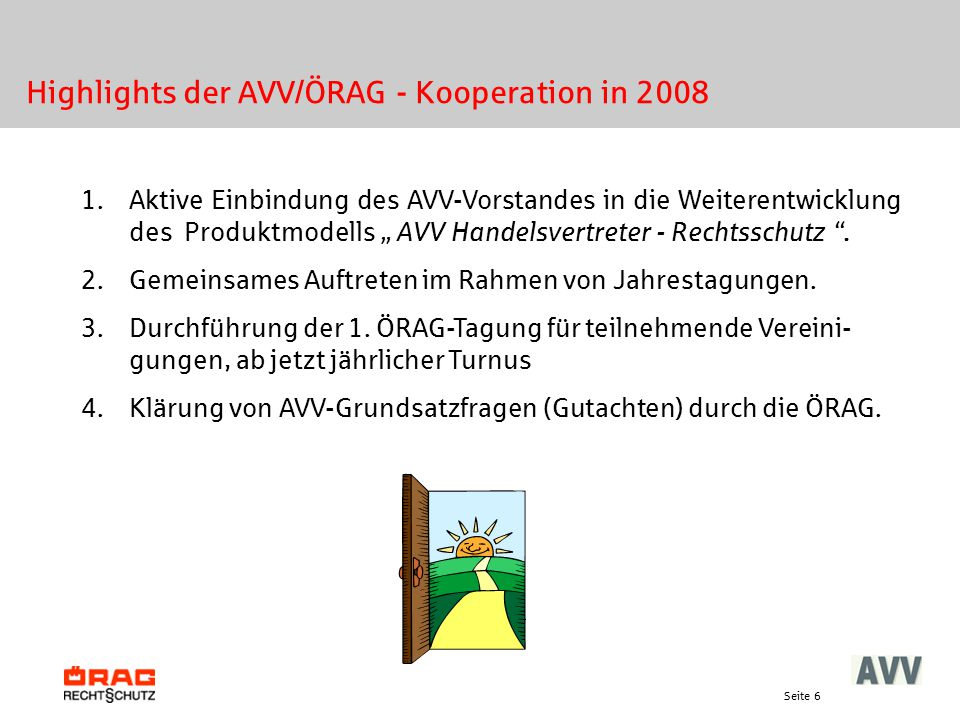 Highlights der AVV/ÖRAG - Kooperation in 2008
