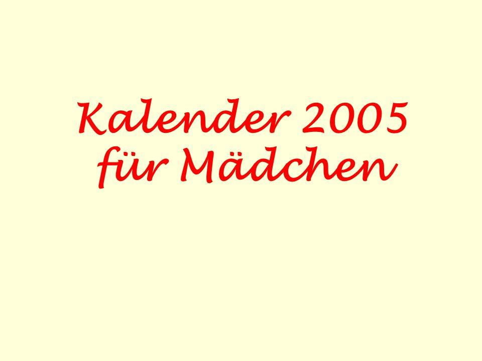 Kalender 2005 für Mädchen