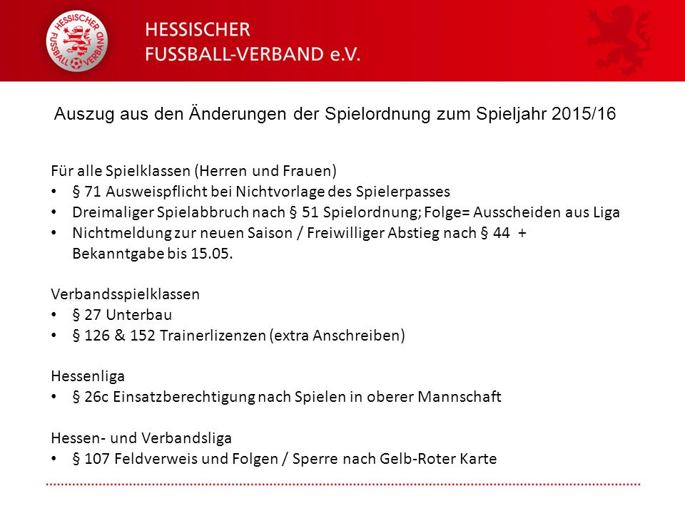 Auszug aus den Änderungen der Spielordnung zum Spieljahr 2015/16