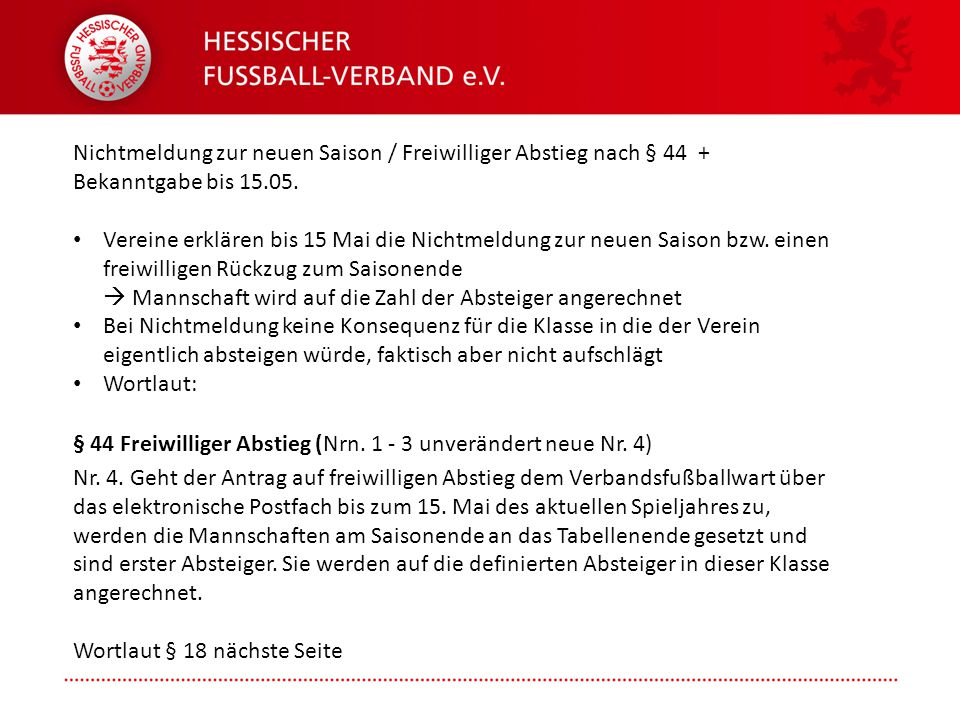 Nichtmeldung zur neuen Saison / Freiwilliger Abstieg nach § 44 + Bekanntgabe bis 15.05.