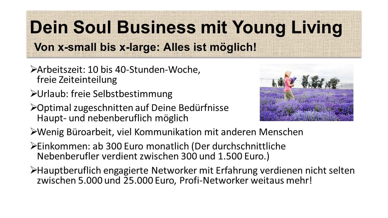 Dein Soul Business mit Young Living Von x-small bis x-large: Alles ist möglich!