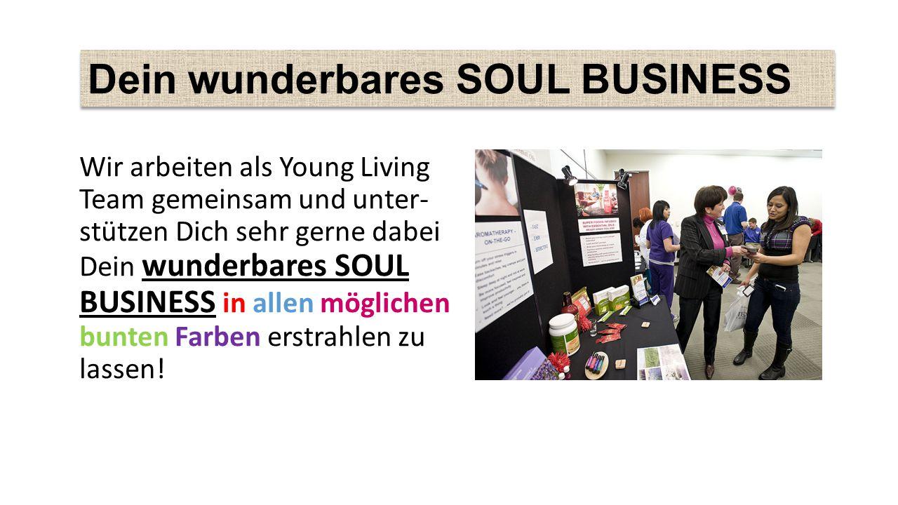 Dein wunderbares SOUL BUSINESS