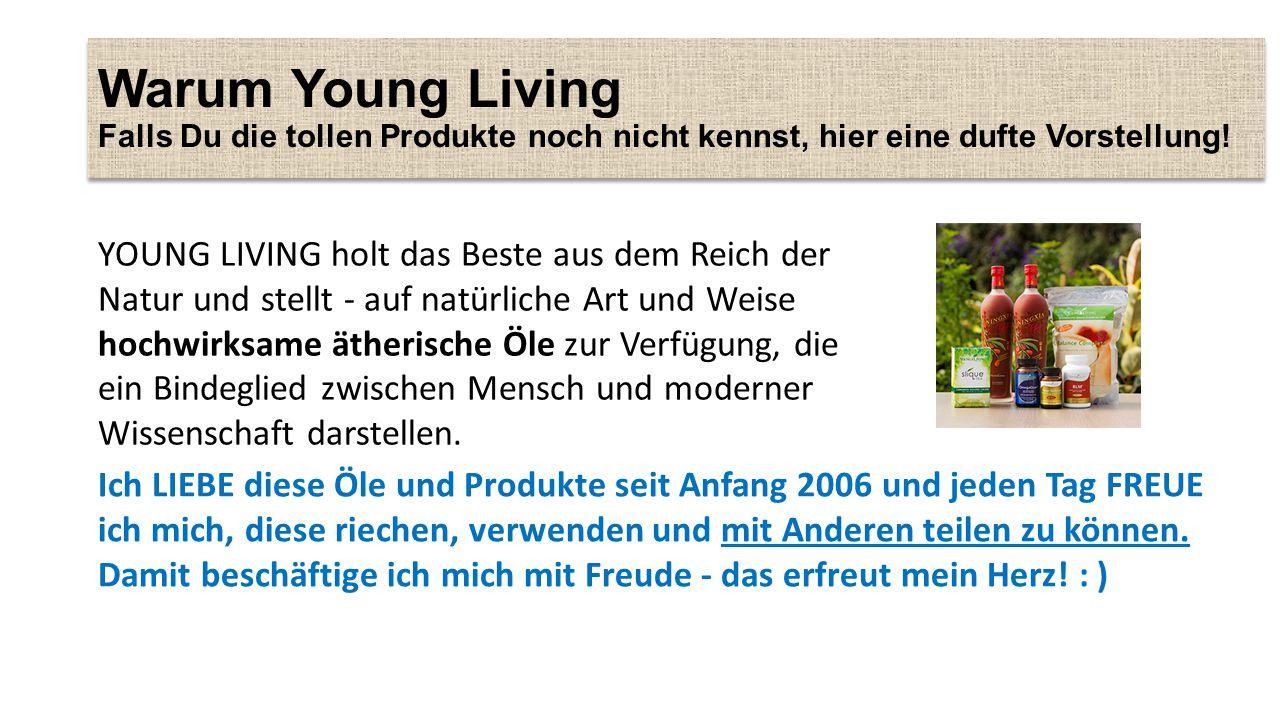 Warum Young Living Falls Du die tollen Produkte noch nicht kennst, hier eine dufte Vorstellung!
