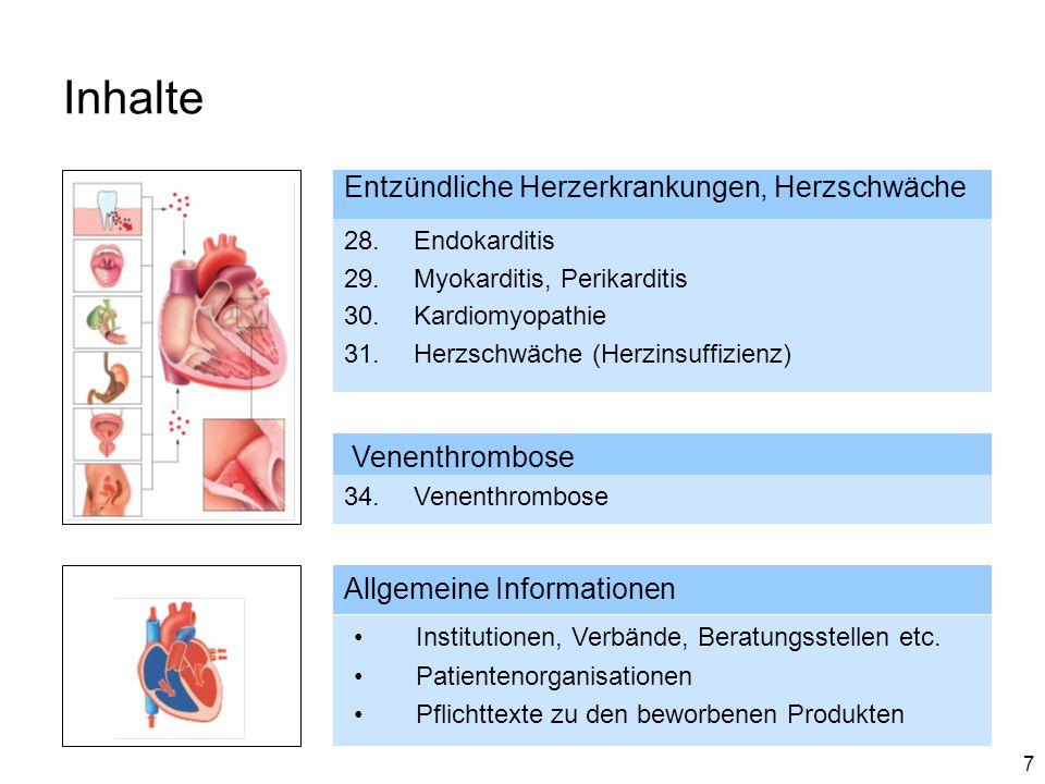 Inhalte Entzündliche Herzerkrankungen, Herzschwäche Venenthrombose