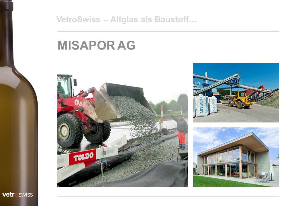 19.04.2017 VetroSwiss – Altglas als Baustoff… MISAPOR AG