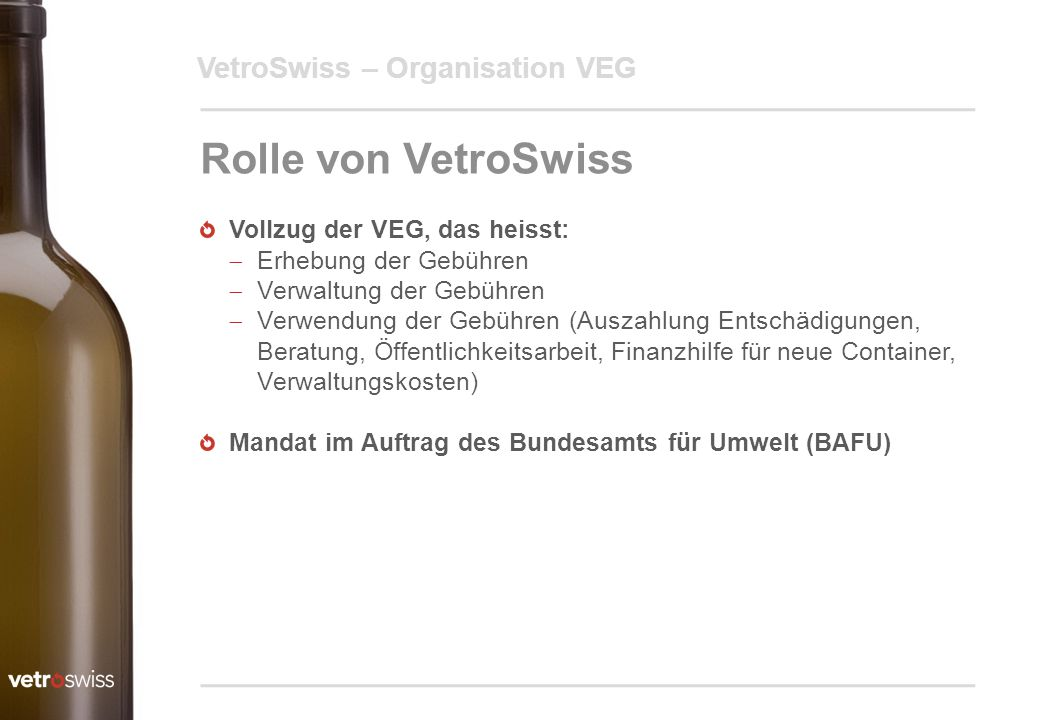 Rolle von VetroSwiss VetroSwiss – Organisation VEG