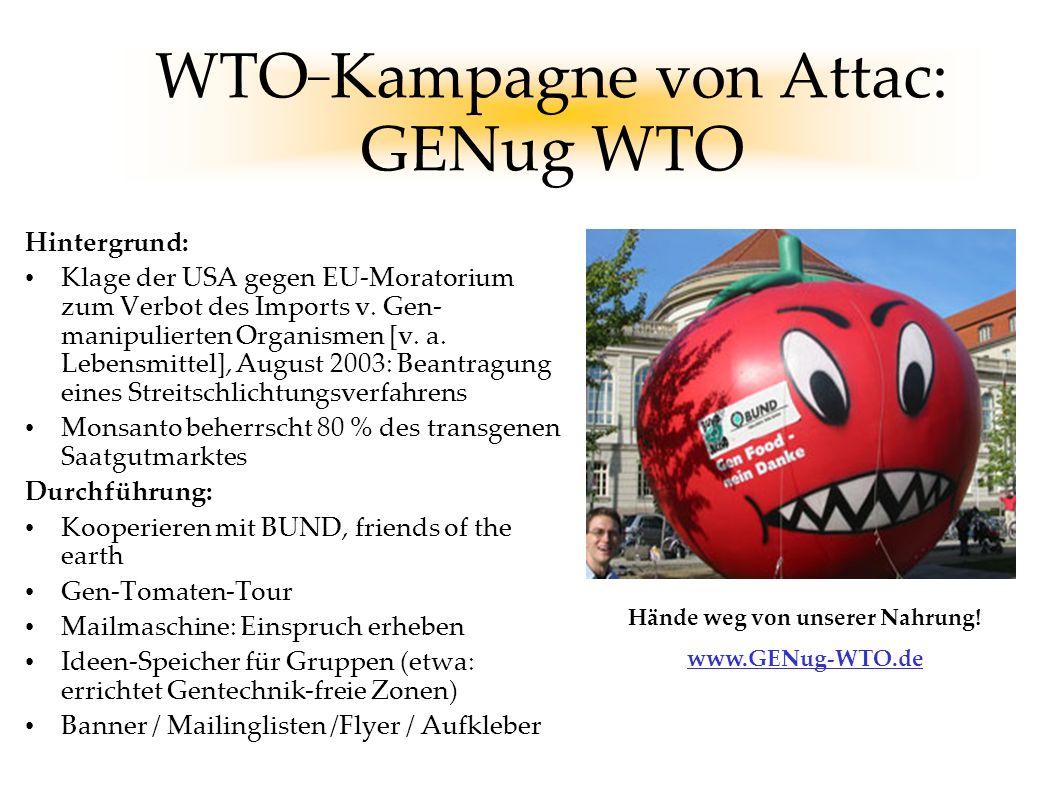 WTO_Kampagne von Attac: GENug WTO