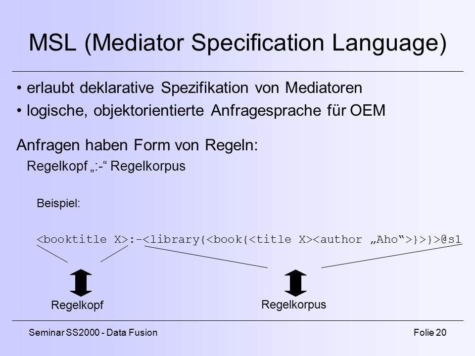 MSL (Mediator Specification Language)