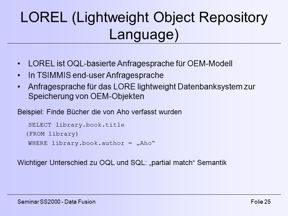 LOREL (Lightweight Object Repository Language)
