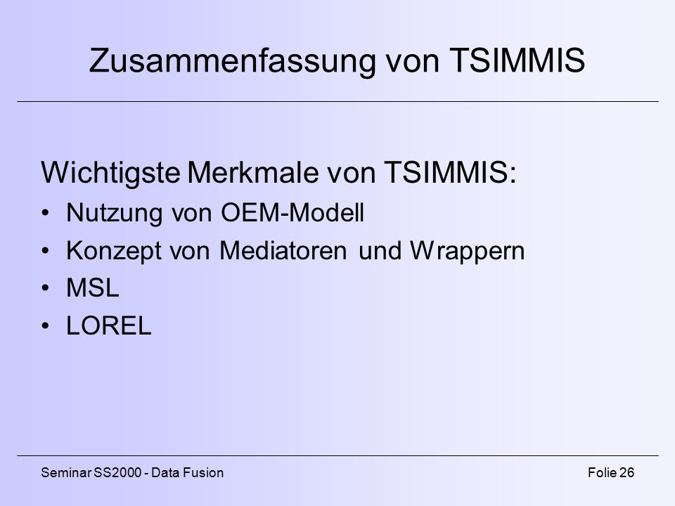 Zusammenfassung von TSIMMIS