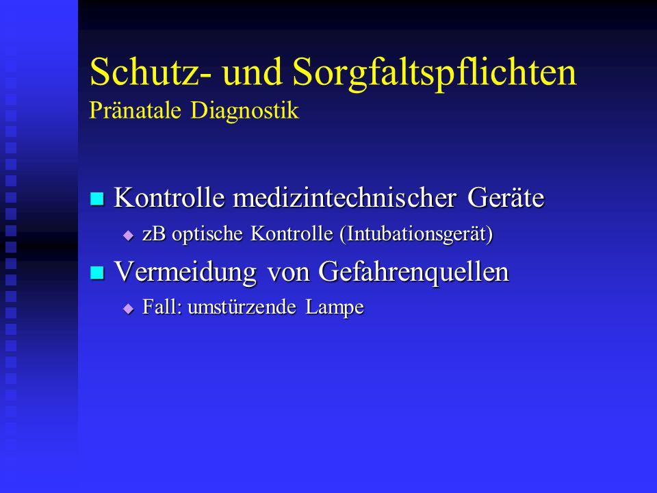 Schutz- und Sorgfaltspflichten Pränatale Diagnostik
