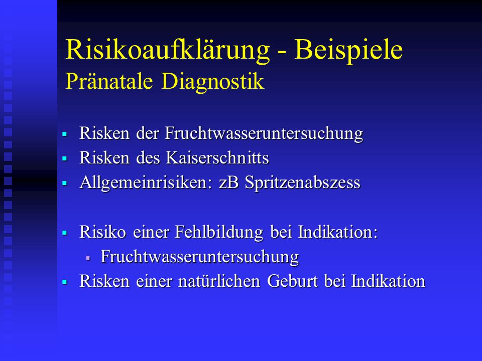 Risikoaufklärung - Beispiele Pränatale Diagnostik