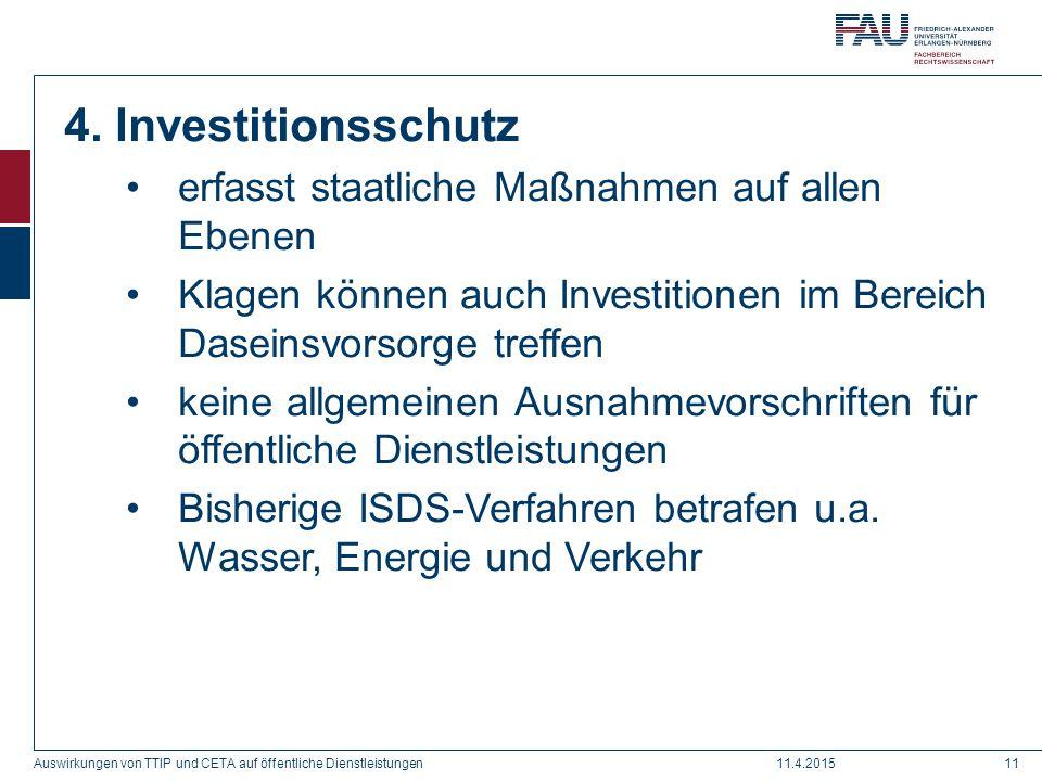 4. Investitionsschutz erfasst staatliche Maßnahmen auf allen Ebenen