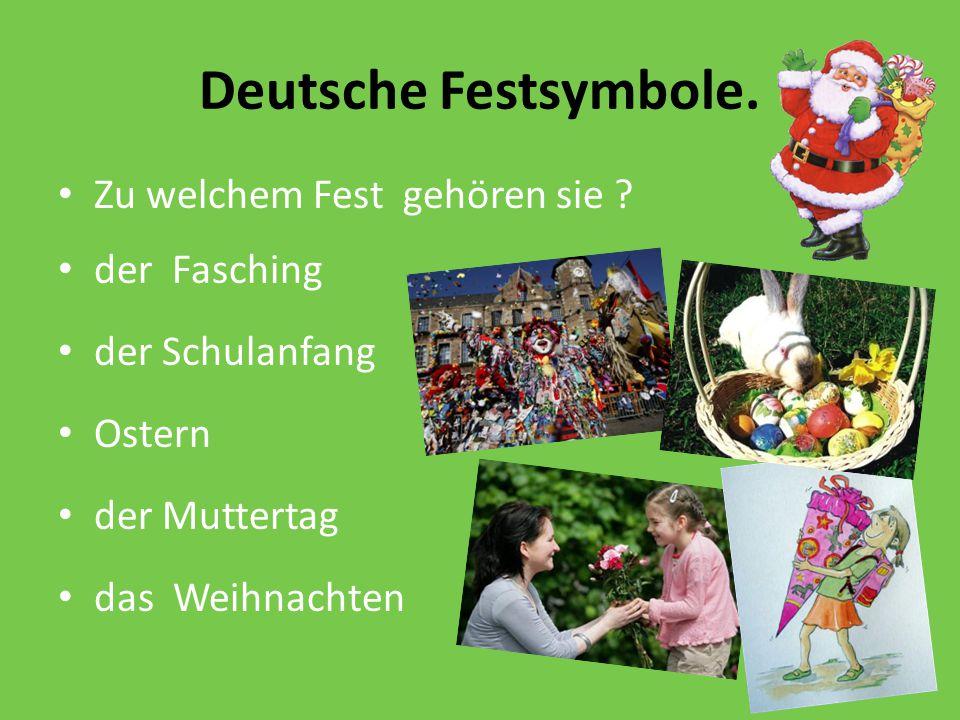 Deutsche Festsymbole. Zu welchem Fest gehören sie der Fasching