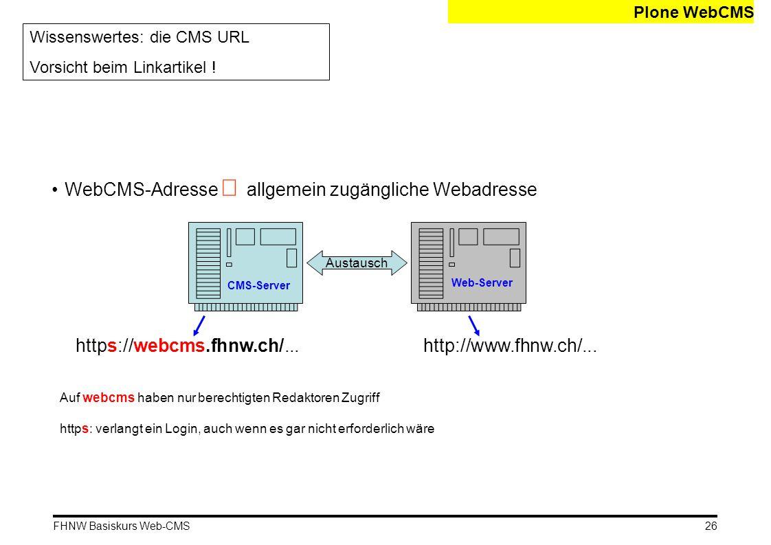 WebCMS-Adresse ¹ allgemein zugängliche Webadresse