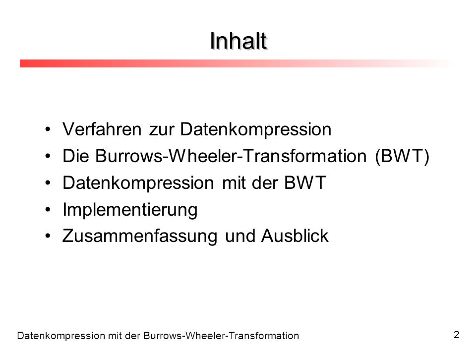 Inhalt Verfahren zur Datenkompression