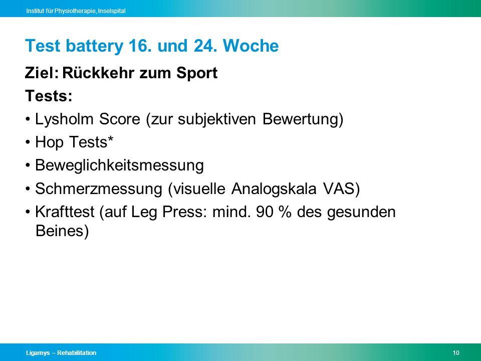 Test battery 16. und 24. Woche