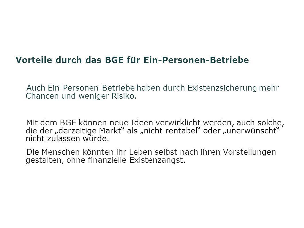 Vorteile durch das BGE für Ein-Personen-Betriebe