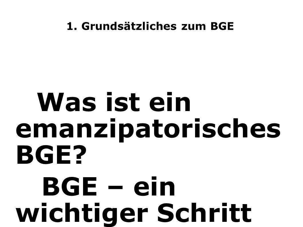 1. Grundsätzliches zum BGE