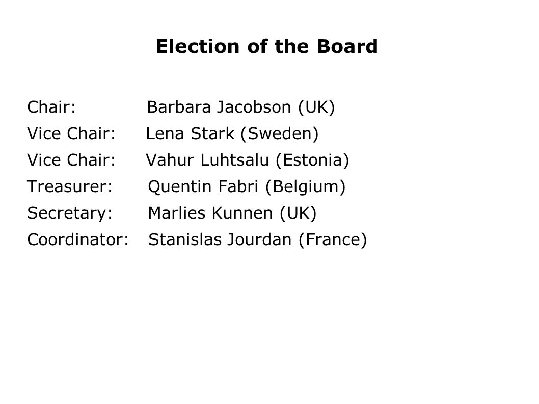 Election of the Board Chair: Barbara Jacobson (UK)
