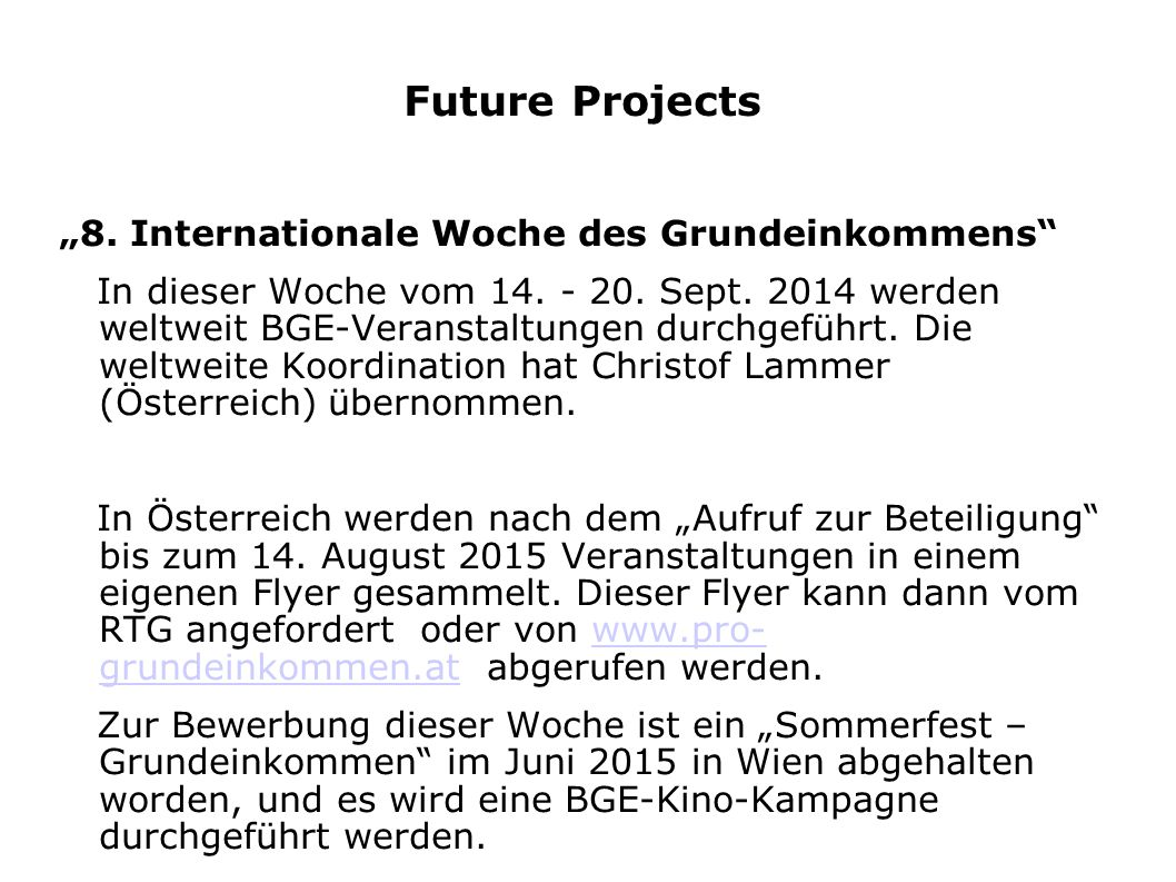 "Future Projects ""8. Internationale Woche des Grundeinkommens"