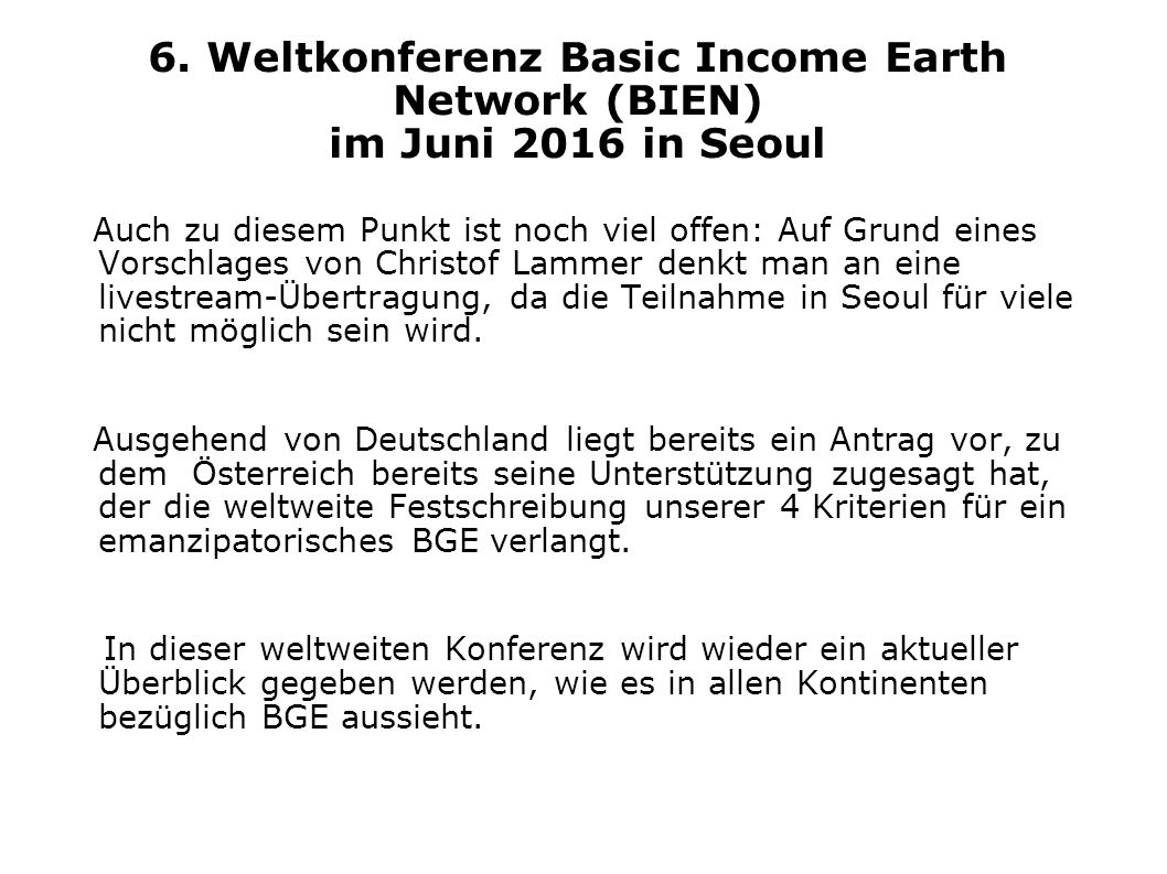 6. Weltkonferenz Basic Income Earth Network (BIEN) im Juni 2016 in Seoul