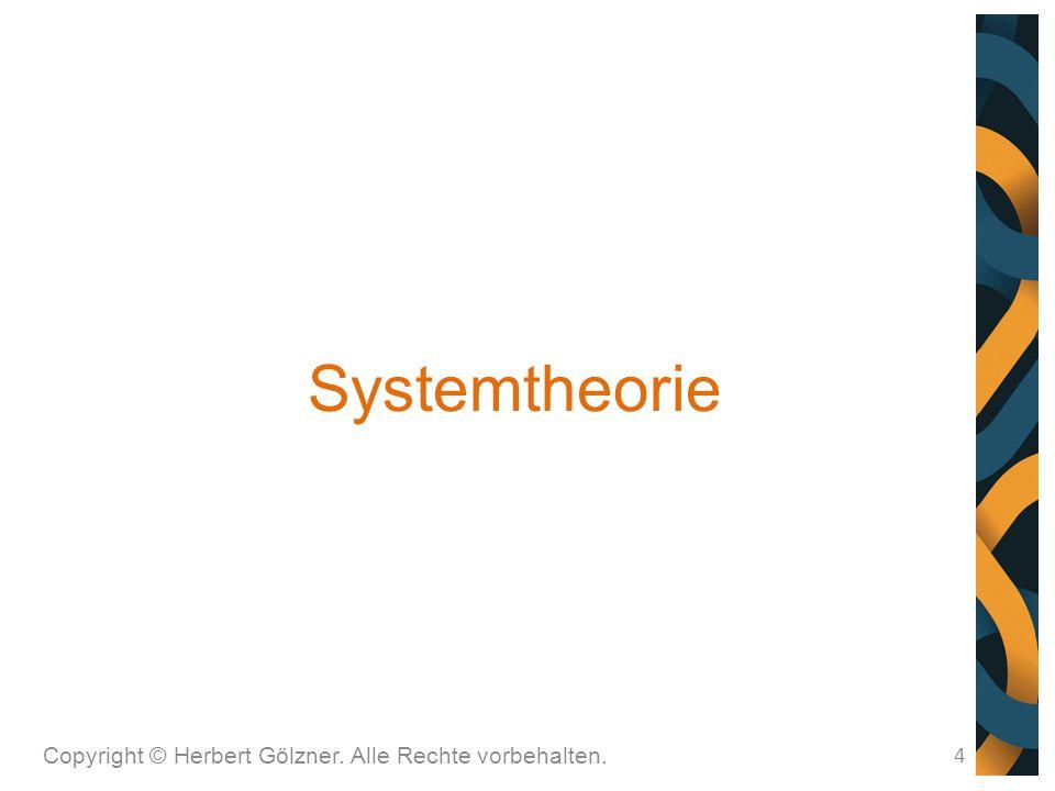 Systemtheorie Copyright © Herbert Gölzner. Alle Rechte vorbehalten.
