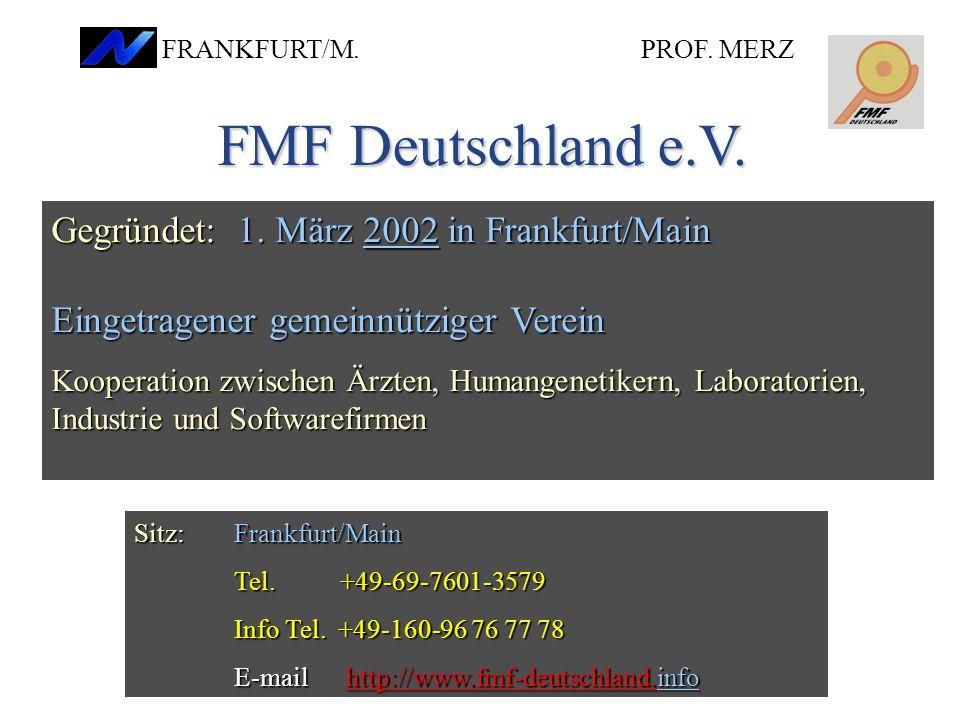 FMF Deutschland e.V. Gegründet: 1. März 2002 in Frankfurt/Main