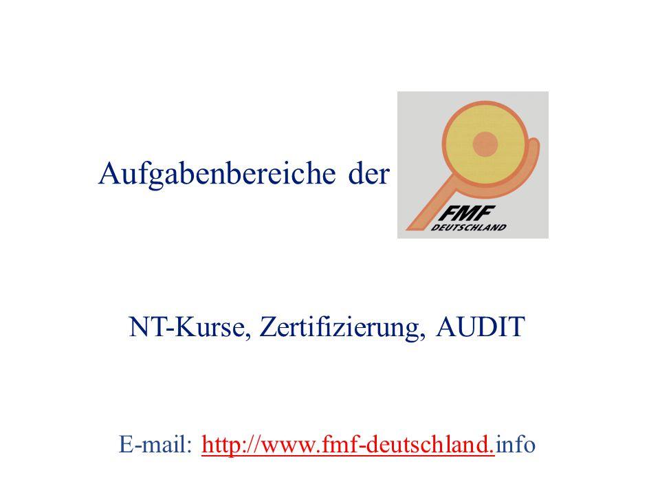 Aufgabenbereiche der NT-Kurse, Zertifizierung, AUDIT