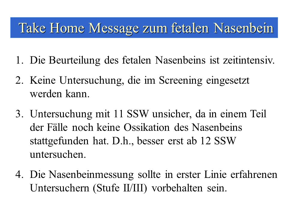 Take Home Message zum fetalen Nasenbein