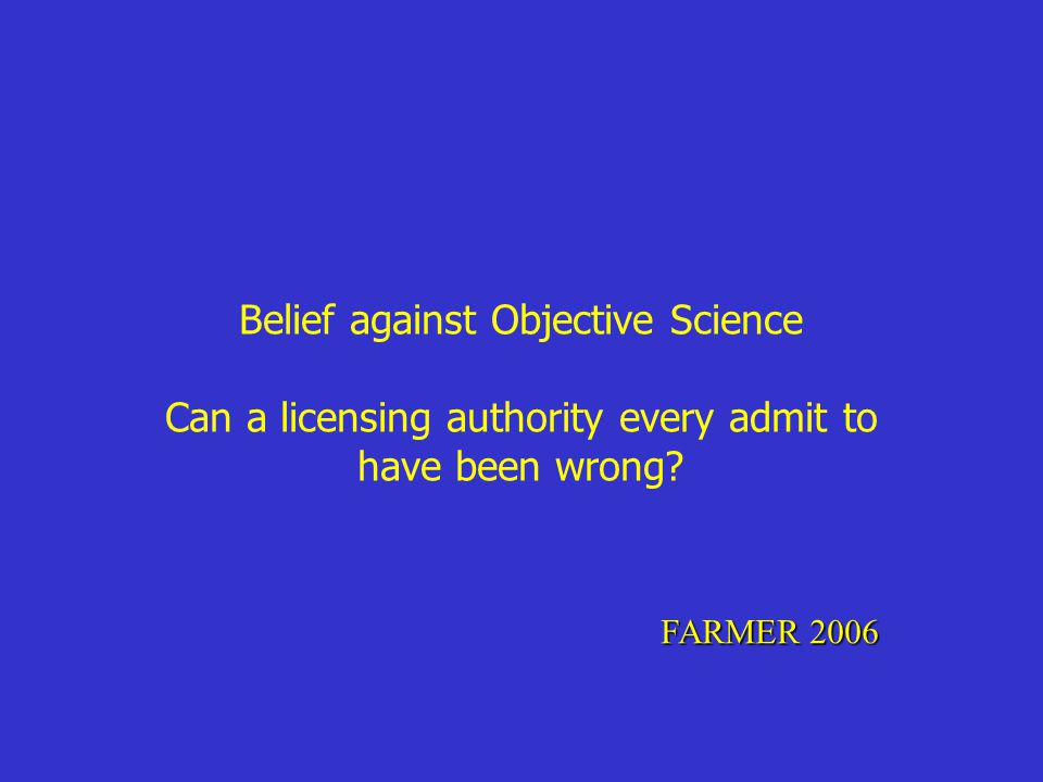 Belief against Objective Science