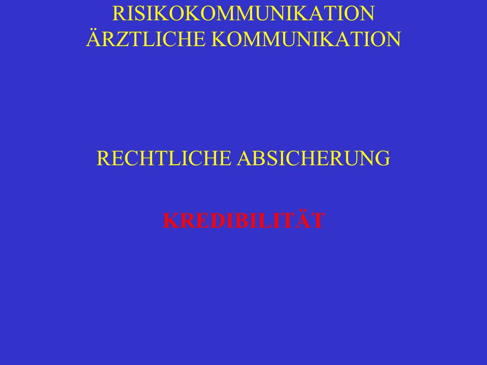 RISIKOKOMMUNIKATION ÄRZTLICHE KOMMUNIKATION