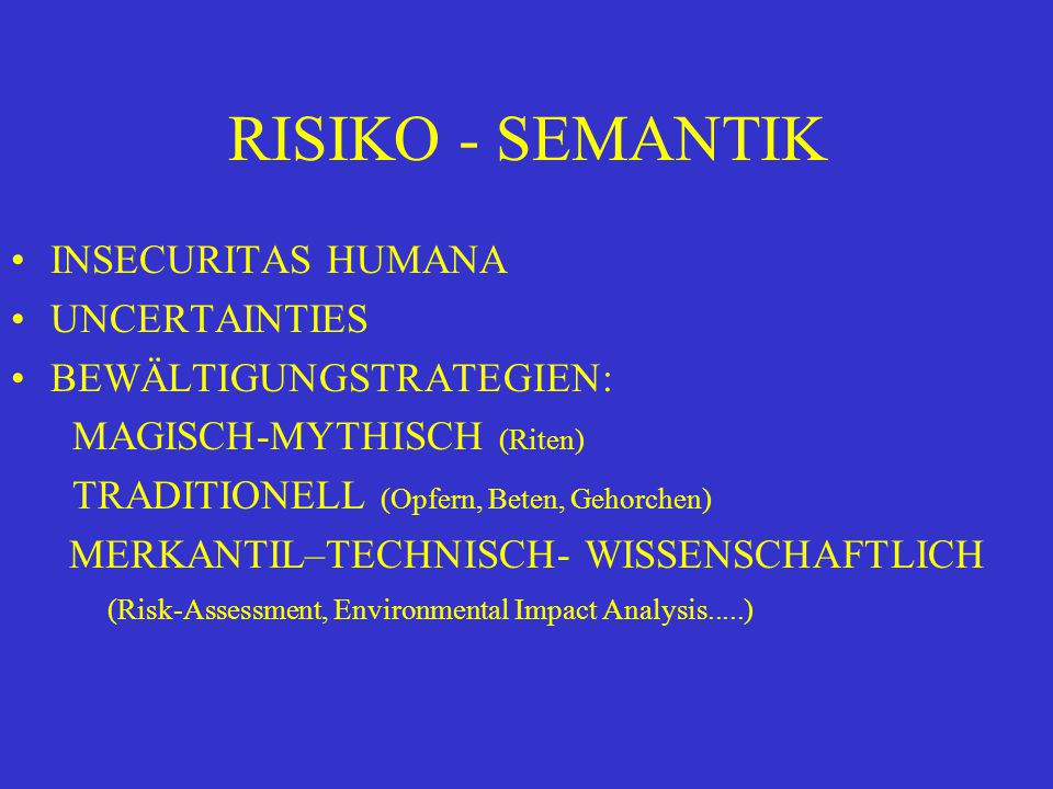 RISIKO - SEMANTIK INSECURITAS HUMANA UNCERTAINTIES