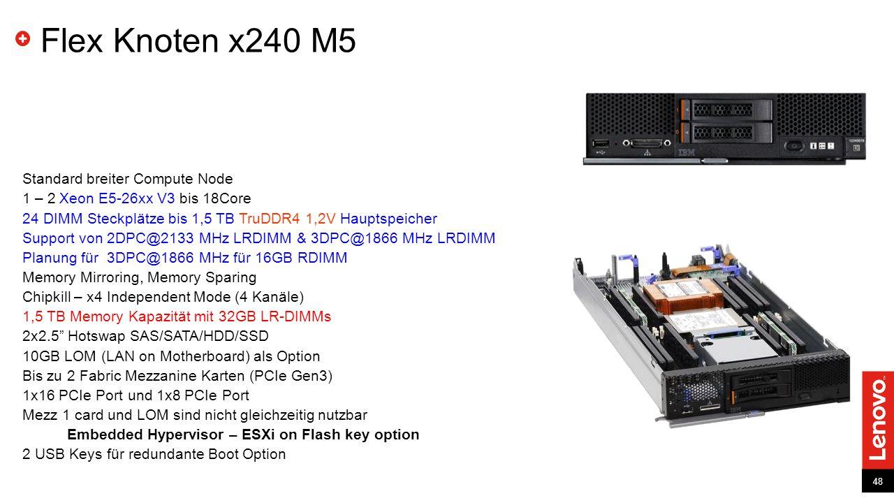 Flex Knoten x240 M5 Standard breiter Compute Node