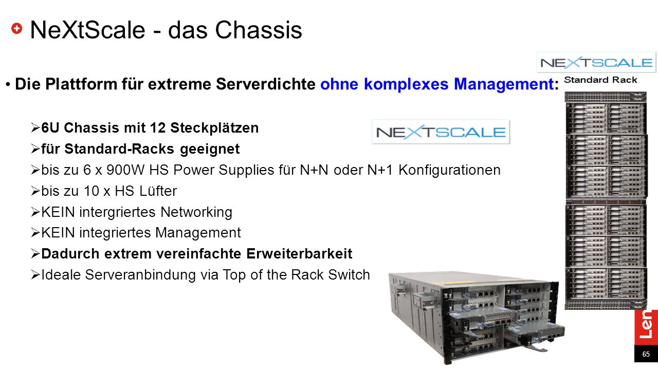 NeXtScale - das Chassis